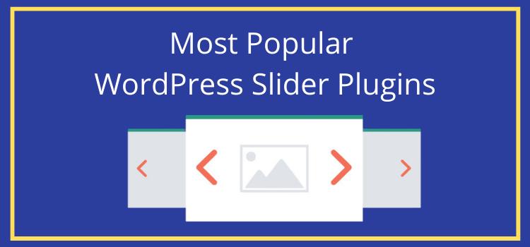 Popular WordPress Slider Plugins